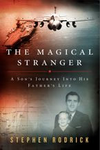The Magical Stranger Hardcover  by Stephen Rodrick