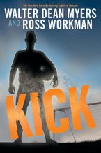 Kick Hardcover  by Walter Dean Myers