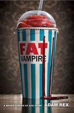 Fat Vampire eBook  by Adam Rex