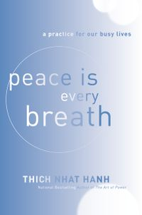 peace-is-every-breath