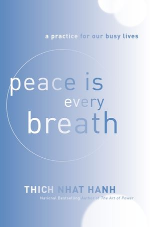 Peace Is Every Breath book image