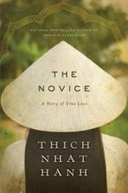 The Novice Hardcover  by Thich Nhat Hanh