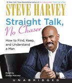Straight Talk, No Chaser CD-Audio UBR by Steve Harvey
