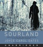 Sourland Downloadable audio file UBR by Joyce Carol Oates