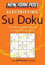 New York Post Electrifying Su Doku Paperback  by HarperCollins Publishers  Ltd