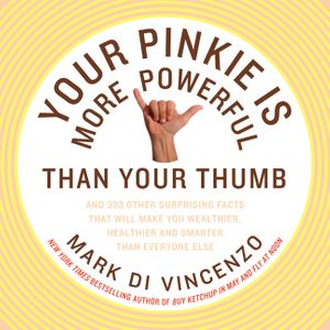 Your Pinkie Is More Powerful Than Your Thumb book image