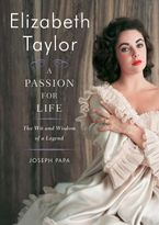 Elizabeth Taylor, A Passion for Life