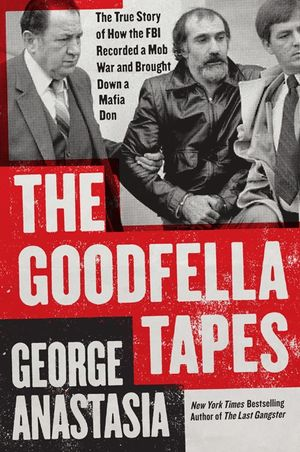 The Goodfella Tapes book image