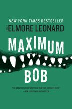 Maximum Bob Paperback  by Elmore Leonard