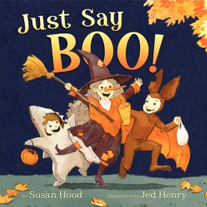 Just Say Boo! book image