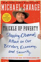 Trickle Up Poverty Paperback  by Michael Savage