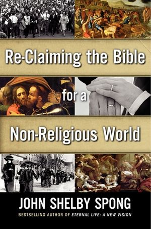 Re-Claiming the Bible for a Non-Religious World book image