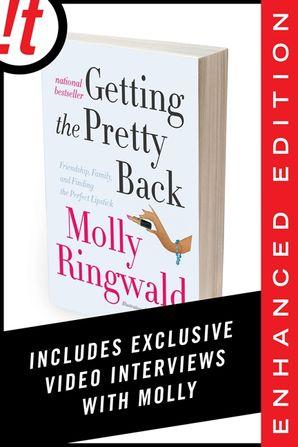 Getting the Pretty Back (Enhanced Edition) - Molly Ringwald