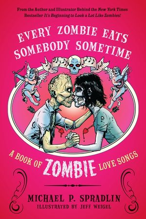 Every Zombie Eats Somebody Sometime book image