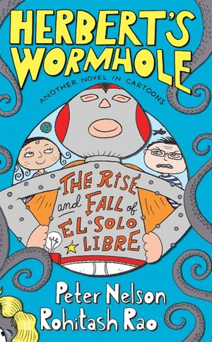 Herbert's Wormhole: The Rise and Fall of El Solo Libre book image