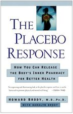 The Placebo Response eBook  by Howard Brody