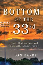 Bottom of the 33rd Hardcover  by Dan Barry