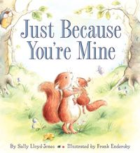 just-because-youre-mine