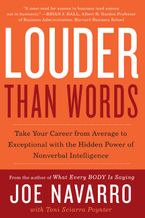 Louder Than Words Paperback  by Joe Navarro