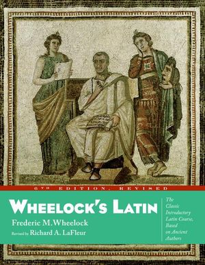 Wheelock's Latin, 6th Edition Revised book image