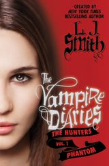 The Vampire Diaries: The Hunters: Phantom