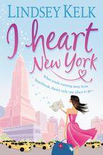 I Heart New York eBook  by Lindsey Kelk