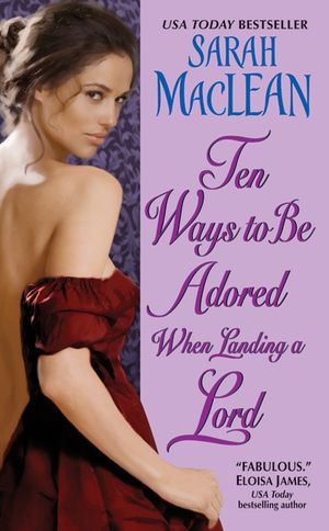 Ten Ways to Be Adored When Landing a Lord book image