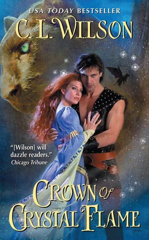 Crown of Crystal Flame Paperback  by C. Wilson