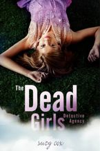 The Dead Girls Detective Agency Paperback  by Suzy Cox