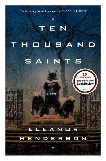 ten thousand saints eleanor henderson hardcover