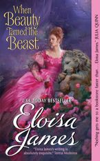 When Beauty Tamed the Beast Paperback  by Eloisa James