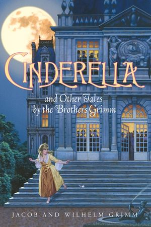 Cinderella and Other Tales by the Brothers Grimm Complete Text book image