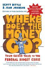 Where Does the Money Go? Rev Ed Paperback  by Scott Bittle