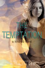 The Temptation Paperback  by Alisa Valdes
