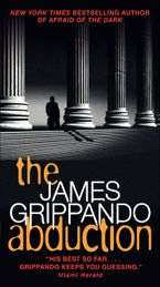 The Abduction Paperback  by James Grippando
