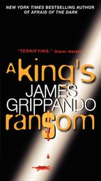 A King's Ransom Paperback  by James Grippando