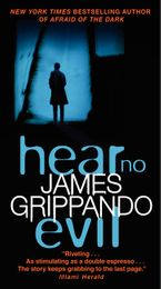 Hear No Evil Paperback  by James Grippando