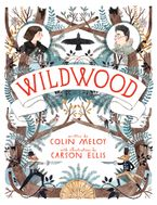 Wildwood Hardcover  by Colin Meloy