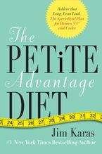 The Petite Advantage Diet Paperback  by Jim Karas
