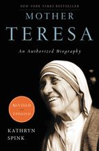 Mother Teresa (Revised Edition) Paperback  by Kathryn Spink