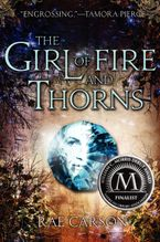 The Girl of Fire and Thorns Hardcover  by Rae Carson