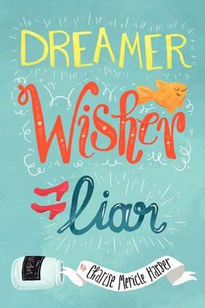 Dreamer, Wisher, Liar book image