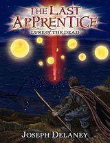 The Last Apprentice: Lure of the Dead (Book 10)