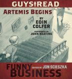 Guys Read: Artemis Begins Downloadable audio file UBR by Eoin Colfer
