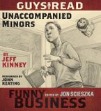 Guys Read: Unaccompanied Minors Downloadable audio file UBR by Jeff Kinney