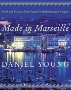 Made in Marseille eBook  by Daniel Young
