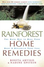 Rainforest Home Remedies eBook  by Rosita Arvigo