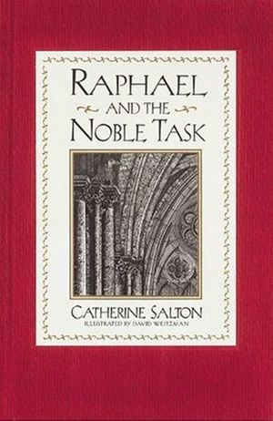 Raphael and the Noble Task book image