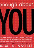 Enough About You eBook  by Mimi E. Gotist