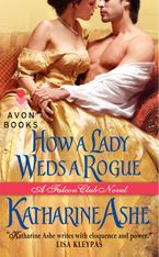 How a Lady Weds a Rogue Paperback  by Katharine Ashe